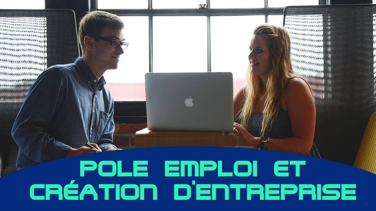 pôle emploi aide création d'entreprise